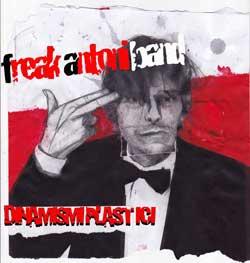 Freak Antoni Dinamismi Plastici